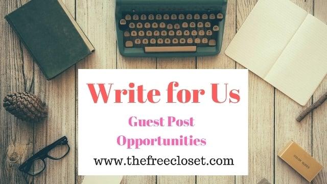 Write for Us - The Free Closet