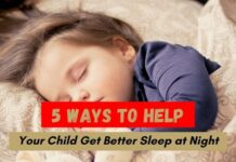 Child Get Better Sleep at Night