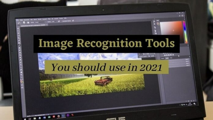 Image Recognition Tools you should use in 2021
