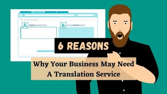 Your Business May Need a Translation Service