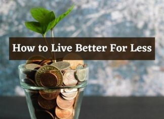 How to Live Better For Less