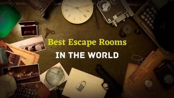 Best Escape Rooms in the World